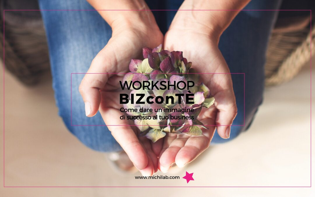 Workshop Biz con tè