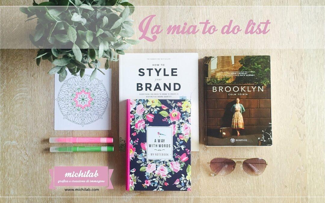 Brand identity e vacanze: la mia to do list!