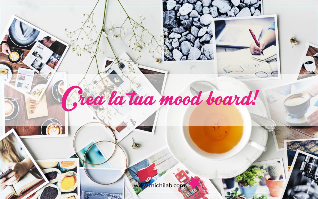 Crea la tua mood board