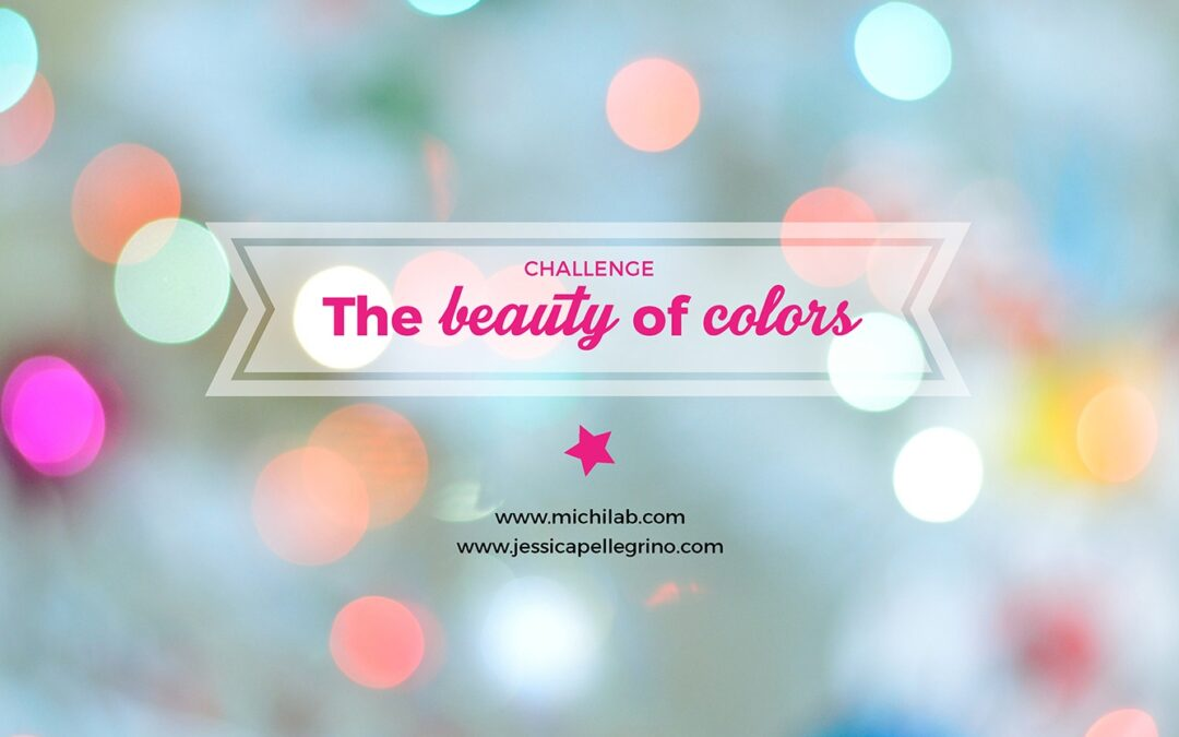 "Challenge ""The beauty of colors"""