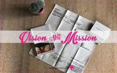 La tua Vision e la tua Mission
