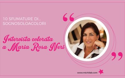 Intervista colorata a Maria Rosa Neri!